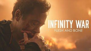Avengers: Infinity War || Flesh and Bone