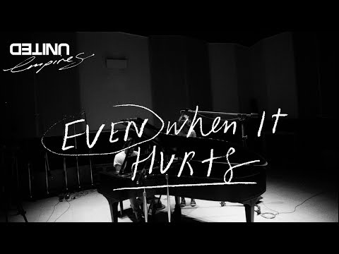 Even When It Hurts (Praise Song) Live - Hillsong UNITED