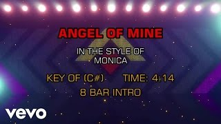 Monica - Angel Of Mine (Karaoke)