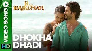 Dhokha Dhadi (Official Video Song) | R Rajkumar | Shahid Kapoor & Sonakshi Sinha