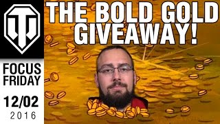 World of Tanks PC - Bold Gold Giveaway - Focus Friday