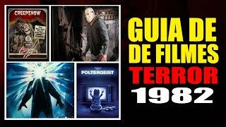 Filmes de Terror - Guia de 1982