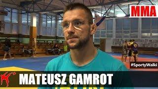 Mateusz Gamrot: nie muszę nic nikomu udowadniać