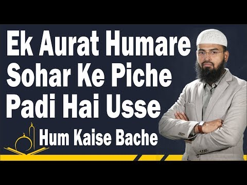 Xxx Mp4 FUNNY Ek Aurat Humare Sohar Ke Piche Padi Hai Usse Hum Kaise Bache By Adv Faiz Syed 3gp Sex