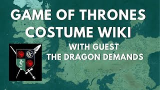 Game of Thrones WIKI w/ Guest The Dragon Demands