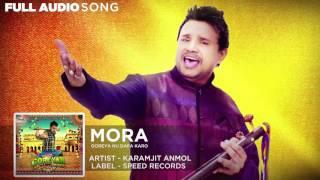 Mora Full Audio | Goreyan Nu Daffa Karo | Karamjit Anmol | Amrinder Gill