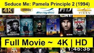 Seduce Me: Pamela Principle 2 Full Length 1994