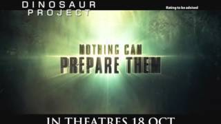The Dinosaur Project Official Trailer