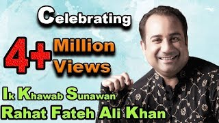 Ik Khawab Sunawan | Rahat Fateh Ali Khan | Na