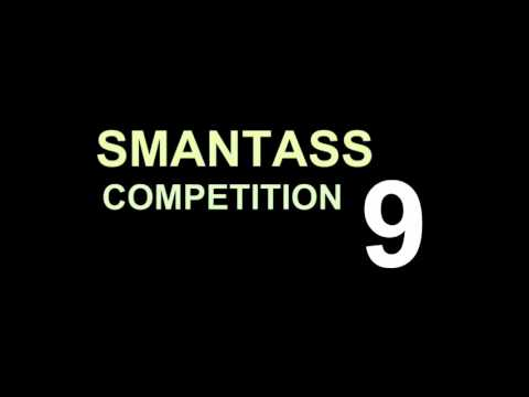 FULL TEASER SMANTASS COMPETITION 9