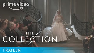 The Collection - Launch Trailer | Amazon Prime Video