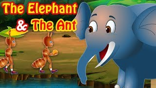 The Elephant and The Ant | Stories For Kids | Moral Stories For Kids | English Fairy Tales