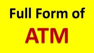 Full Form of ATM
