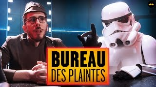 Bureau des plaintes : STAR WARS (Lucien Maine)