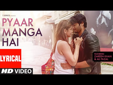 Xxx Mp4 PYAAR MANGA HAI Lyrical Video Song Zareen Khan Ali Fazal Armaan Malik Neeti Mohan T Series 3gp Sex