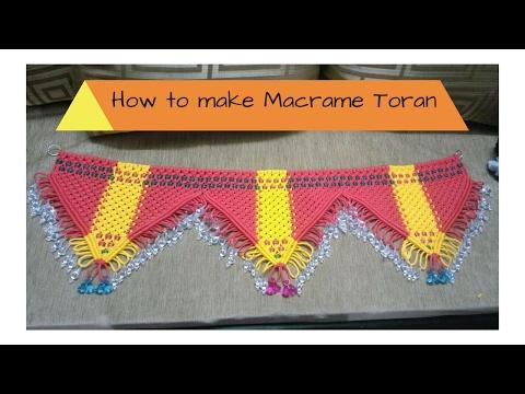 How to make Macrame Toran Full Video Easy making