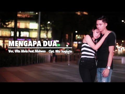 Xxx Mp4 Vita Alvia Ft Mahesa Mengapa Dua Official Music Video 3gp Sex