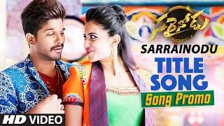 Sarrainodu Video Song Promo ||