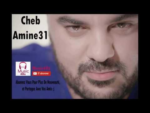Cheb Amine 31 - Bent Khali - 2017