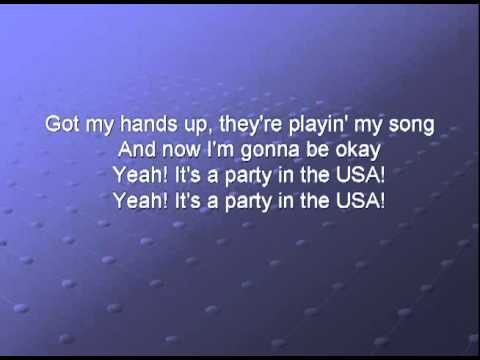 watch Miley Cyrus - It's A Party In The USA lyrics