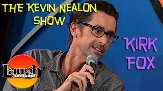 Kirk Fox | The Kevin Nealon Show