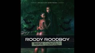 Roody Roodboy - M'anvi Goute'w