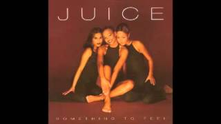 Juice - Down For Your Love