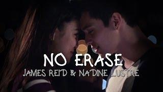 James Reid and Nadine Lustre — No Erase [MV Behind-The-Scenes]