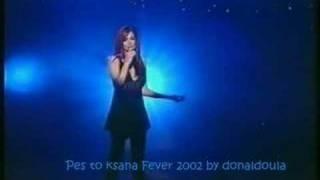 Anna Vissi Pes to ksana Fever 2002 Live