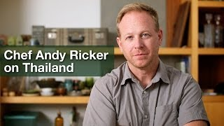 Where To Eat In Thailand: Interview With Chef Andy Ricker