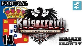 UK OR GERMANY ??? [14] Portugal - Kaiserreich Mod - Hearts of Iron IV HOI4 Paradox