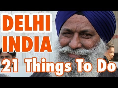 21 Things To Do In Delhi India नई दिल्ली