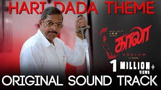 Hari Dada Theme (Original Sound Track) - Kaala | Rajinikanth | Santhosh Narayanan | Pa Ranjith