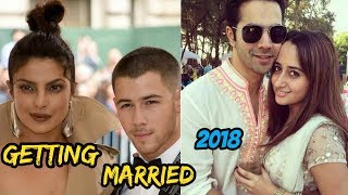 Top World Beautiful Celebrities Going To Marry 2018 || Bollywood Unmarried Couples