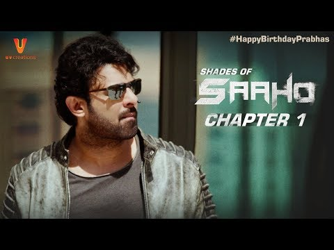 Xxx Mp4 Saaho Shades Of Saaho Chapter 1 Prabhas Shraddha Kapoor Abu Dhabi HappyBirthdayPrabhas 3gp Sex