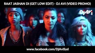 RAAT JASHAN DI - GET LOW EDIT - DJ AVI REMIX