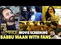 Banjara Screening with Babbu Maan and his Kattad Fans in Chandigarh | DAAH Films
