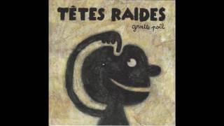 Têtes Raides - Gratte Poil [Full Album 4k]