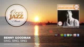 Benny Goodman - Sing, Sing, Sing (1935)