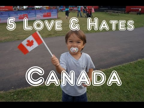 Visit Canada 5 Things You Will Love & Hate About Canada