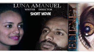HDMONA - ብሌነይ ብ ሉና ኣማኑኤል Bileney by Luna Amanuel - New Eritrean short movie 2018