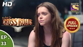 Crossroads - Ep 33 - Full Episode - 17th August, 2018
