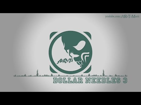 Dollar Needles 3 by Niklas Ahlström - [Electro Music]