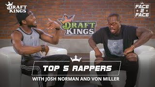 Face 2 Face with Von and Josh - Top 5 Rappers