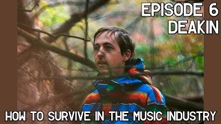 How To Survive In The Music Industry #6: Deakin (Animal Collective)