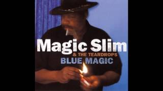 Magic Slim & The Teardrops - Blue Magic (2002)