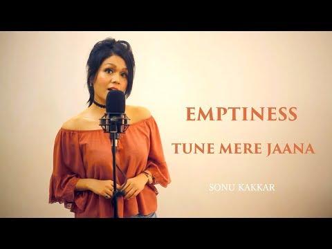 Xxx Mp4 Emptiness Tune Mere Jaana Sonu Kakkar 3gp Sex