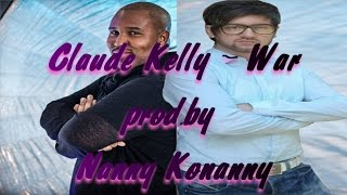 Claude Kelly - War