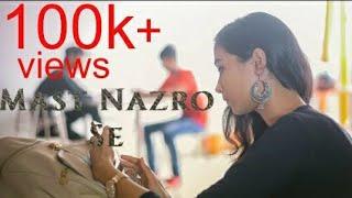 Mast Nazro Se Allah Bachaye | Love Story| Friendship and Love| Adarsh Raj,Piya Mishra,Sultan Khan|