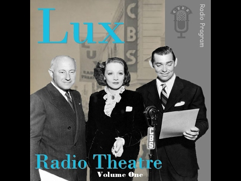 Lux Radio Theatre - She Married Her Boss